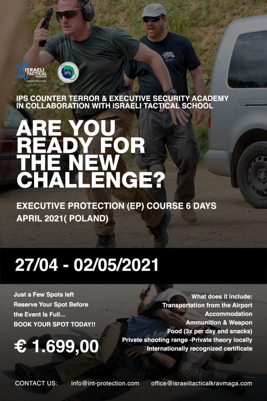 Executive Protection (EP) Course April 2021 Poland.